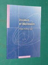 Douleurs et dépression Frédéric KOCHMAN