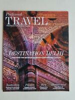 Magazine - Travel - Preferred Travel - Perferred Hotels & Resorts Volume V Delhi