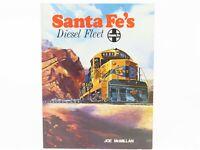 Santa Fe's Diesel Fleet by Joe McMillan ©1975 SC Book