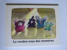LE RENDEZ VOUS DES MONSTRES / école des loisirs par alex sanders 2004