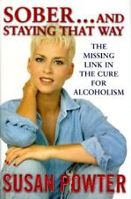 Sober and Staying That Way : The Missing Link in the Cure for-ExLibrary