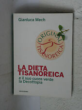 La dieta tisanoreica - Gianluca Mech - Mondadori 3022