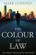 The Colour of Law by Mark Gimenez (Paperback, 2005) FREE DELIVERY TO AUS