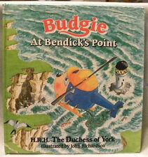 Budgie at Bendick's Point by Sarah Ferguson/John Richardson, HC,1989 1st Edition
