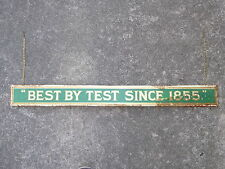 OLD GENERAL STORE BEST BY TEST GOLD METAL FLOUR DISPLAY SIGN VINTAGE ANTIQUE
