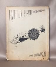 AVIATION SERVICEAND MAINTENANCE :A Reference Manual by James G. Thompson