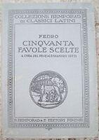 1931 FEDRO 'CINQUANTA FAVOLE SCELTE' A CURA DI ALESSANDRO SETTI. ILLUSTRATO