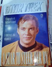 STAR TREK A Star to Steer Her By: A Biography of Starfleet's Noted Captains-New*
