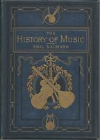 3 x The History of Music Emil Naumann Special Ed HB Vol 3,4 + 5 F A Gore Ouseley