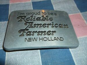d1. Belt Buckle New Holland I'm Proud to be a Reliable American Farmer
