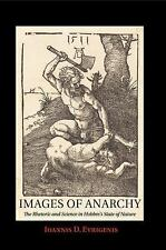 Images of Anarchy : The Rhetoric and Science in Hobbes's State of Nature by...