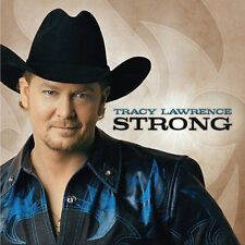 Strong by Tracy Lawrence ~ Free USA S&H Sealed CD