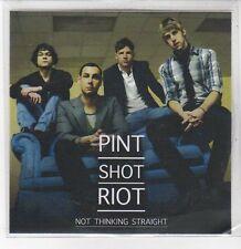 (DQ634) Not Thinking Straight, Pint Shot Riot - 2009 DJ CD
