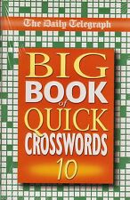 The Daily Telegraph Big Book of Quick Crosswords vol 10 (Paperback 2003)