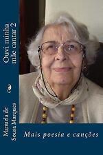Ouvi Minha Mae Cantar 2 : Poesia e Cancoes by F. Santos (2016, Paperback)