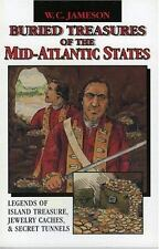 Buried Treasures of the Mid-Atlantic States: Legends of Island Treasure, Jewe...