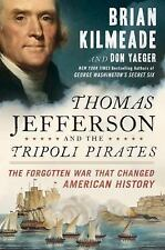 (NEW) Thomas Jefferson and Tripoli Pirates - Forgotten War That Changed America