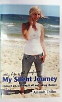 My Silent Journey by Amanda Collins (Paperback, 2010)