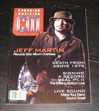 CM Canadian Musician magazine JEFF MARTIN The Tea Party DEATH From Above 1979
