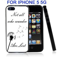 Not All That Are Lost Wander White And Black For Iphone5 5G Case Cover