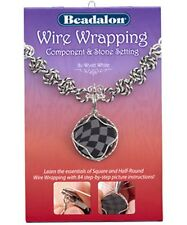 WIRE WRAPPING: COMPONENT & STONE SETTING BOOK