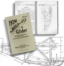 How to Build and Fly a Glider by Whitehouse 1929 (Lindsay how to book)