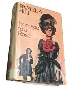 Homage to a Rose Book Pamela Hill Robert Hale, 1979 Hardcover Dust Jacket RARE
