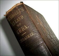 Humboldt's ISLAND OF CUBA 1856 h/c translated by J.S.Thrasher Derby & Jackson