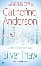 Silver Thaw by Anderson, Catherine