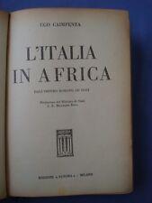 COLONIE-CAIMPENTA-L'ITALIA IN AFRICA DALL'IMPERO ROMANO AD OGGI-1937