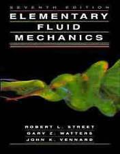 Elementary Fluid Mechanics by John K. Vennard, Gary Z. Watters, Robert L....