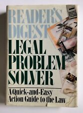 Legal Problem Solver : A Quick-&-Easy Action Guide to the Law by Reader's Digest