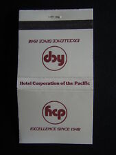 HCP HOTEL CORPORATION OF THE PACIFIC EXCELLENCE SINCE 1948 MATCHBOOK