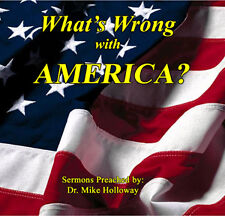 What's Wrong with America Vol. 1  Preaching CDs NEW!