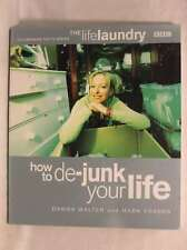 The Life Laundry: How to De-junk Your Life, Franks, Mark, Walter, Dawna, Excelle