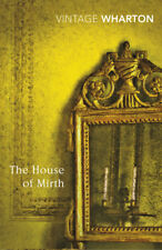 Edith Wharton - The House of Mirth (Paperback) 9780099540762