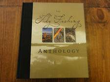 The Fly Fishing Anthology Voyageur Press (2004, Hardcover)