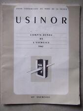 CATALOGUE USINOR COMPTE RENDU DE L'EXERCICE 1962 USINE DUNKERQUE HAUT FOURNEAU