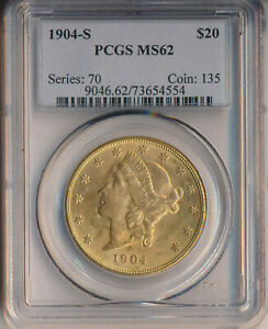 1904-S $20 LIBERTY HEAD DOUBLE EAGLE GOLD COIN **PCGS CERTIFIED MS 62**