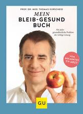 Mein-bleib-gesund-Buch  Für jedes gesundheitliche Problem die richtige Lösu ...