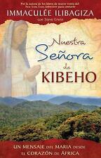 Nuestra Senora de Kibeho: Un mensaje del cielo al mundo desde el-ExLibrary