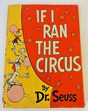 If I Ran the Circus by Dr. Seuss -  Hardcover w/ DJ - 1956 – 295/295 flap