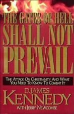 (New) The Gates of Hell Shall Not Prevail by D. James Kennedy