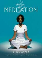 Book of Meditation: An Exploration of Meditation for Physical and Spiritual Wel