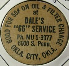 e574c42f554c71 Vintage Dale's 66 Service Station Oklahoma City, OK Wooden Nickel - Token