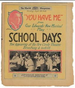 WORLD MAGAZINE 1908 Broadway Sheet Music YOU HAVE ME in SCHOOL DAYS Gus Edwards
