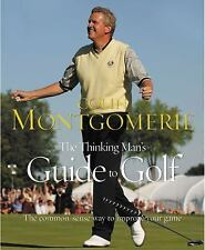 The Thinking Man's Guide to Golf: The Common-Sense Way to Improve Your Game