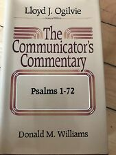 Communicator's Commentary: Psalms 1-72 Vol. 13 by Donald M. Williams (1986,...