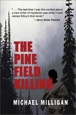 The Pine Field Killing ( Milligan, Michael ) Used - VeryGood