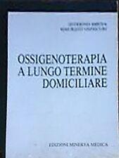 S. Bruna, M. Onoscuri – Ossigenoterapia a lungo termine domiciliare – edizion...